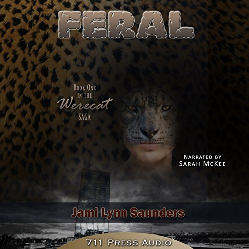 Feral     Book 1 in the Werecat Saga              By:                                                                                                                                 711 Press,                                                                                        Jami Lynn Saunders                               Narrated by:                                                                                                                                 Sarah McKee                      Length: 2 hrs and 21 mins     1 rating     Overall 2.0