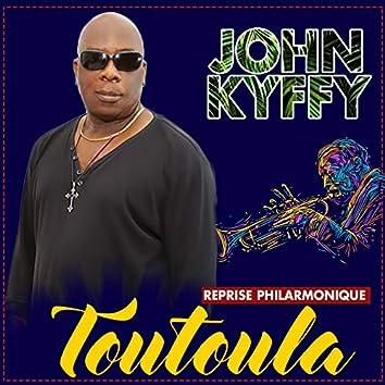 Toutoula (Reprise Philarmonique)