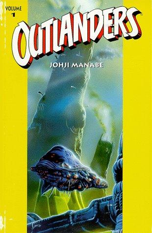 Outlanders, Vol. 1