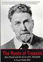 The Roots of Treason: Ezra Pound and the Secret of St. Elizabeths 0070649839 Book Cover