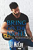 Bring on the Night (Love in Nashville Book 1) (English Edition)