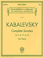 Dmitri Kabalevsky - Complete Sonatas for Piano: Sonata No. 1, Op. 6; Sonata No. 2, Op. 45; Sonata No. 3, Op. 46 (Schirmer's Library of Musical Classics)