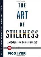 The Art of Stillness (TED Books)