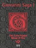 Giovanni Saga 1: The Last Supper and Blood & Fire (Vampire the Masquerade)