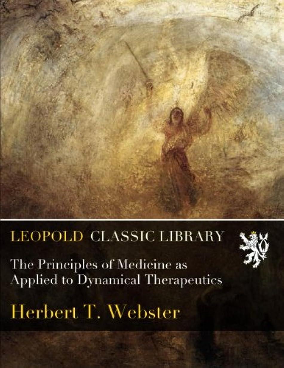 ジャーナル毎週吸収するThe Principles of Medicine as Applied to Dynamical Therapeutics