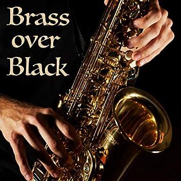 Brass Over Black