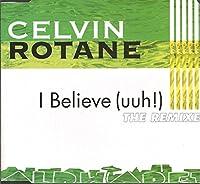 I believe-The Remixes [Single-CD]