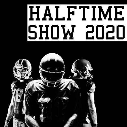 Half-Time Show 2020 (American Football) [Inspired]