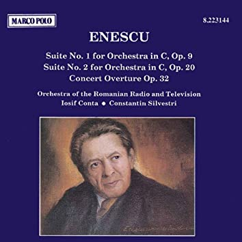 ENESCU: Suites Nos. 1 and 2 / Concert Overture
