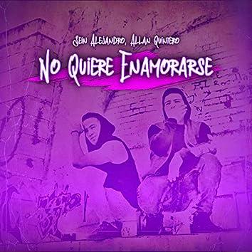 No Quiere Enamorarse (feat. Allan Quintero)