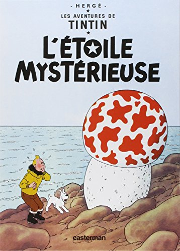Les Aventures de Tintin L'Etoile mystérieuse (The Shooting Star) Tome 10 (Adventures of Tintin) (French Edition)
