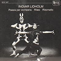 Poesis Per Orchestra Rites Ritornello by INGVAR LIDHOLM (1988-03-16)