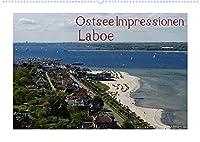 Ostsee Impressionen Laboe (Wandkalender 2022 DIN A2 quer): Laboe, ein Staedtchen in der Naehe von Kiel, das seit Jahren wieder neu entdeckt wird (Monatskalender, 14 Seiten )