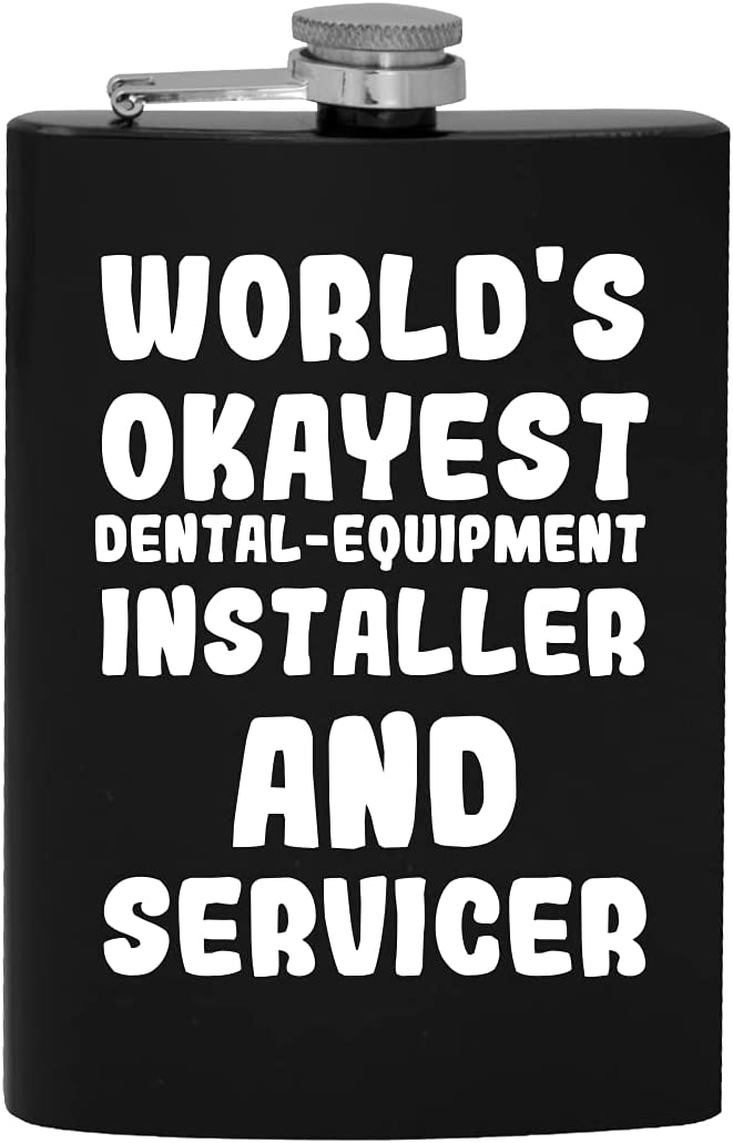 Sales Year-end gift of SALE items from new works World's Okayest Dental-Equipment Installer And Hi Servicer 8oz -