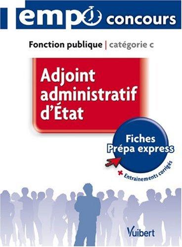 Adjoint Administratif d'État Categorie C
