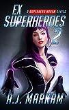 Ex-Superheroes 2: A Superhero Harem Series