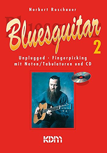Bluesguitar / Bluesguitar Band 2: Unplugged Fingerpicking mit Noten, Tabulatur und CD