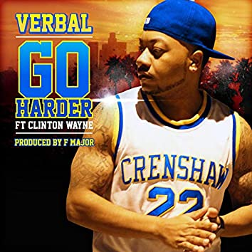 Go Harder (feat. Clinton Wayne)
