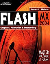 Flash MX 2004: Graphics, Animation & Interactivity