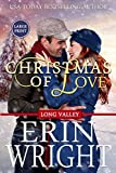 Christmas of Love: A Holiday Western Romance Novel: A Long Valley Romance Novella (Long Valley Romance - Large Print, Band 5)