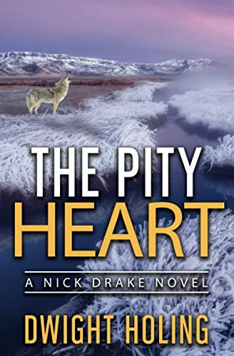 The Pity Heart (A Nick Drake Novel)