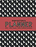 Babysitter's Planner: Large Blank Undated Yearly / Daily Scheduler Organizer Gift for Nannies /Childcare - Cat Lover Lady Black