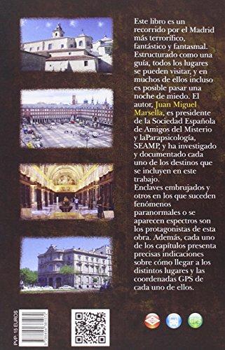 50 Lugares Embrujados De Madrid: Guía fantasmal y misteriosa de la capital de España: 11 (Viajar)