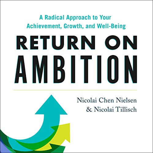 Return on Ambition Audiobook By Nicolai Chen Nielsen, Nicolai Tillisch cover art