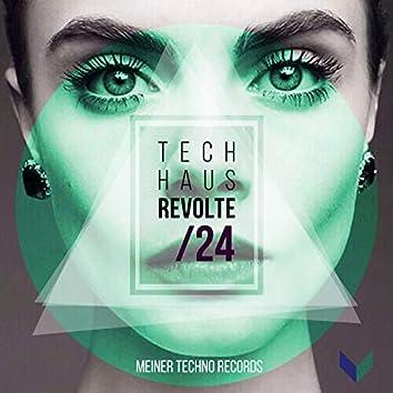 Tech-Haus Revolte 24