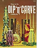 Easy to Do Dip'n'Carve Candles