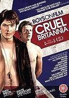 Boys On Film 8 - Cruel Britannia