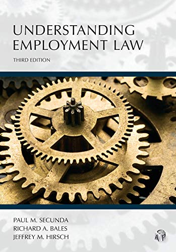 Compare Textbook Prices for Understanding Employment Law, Third Edition 3 Edition ISBN 9781531011659 by Paul M. Secunda,Richard Bales,Jeffrey M. Hirsch