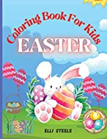 Easter Coloring Book For Kids: Amazing Easter coloring book for kids with Beautiful Design, Coloring Books for Kids Ages 4-8, Cute Bird Illustrations for Boys and Girls to Color, One-Sided Printing, A4 Size, Premium Quality Paper, Beautiful Illustrations,