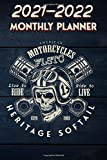 2021 - 2022 Monthly Planner: American Motorcycle Harley Davidson FLSTC Heritage Softail motorcycle,  Live To Ride #13 Skull over Crossed Pistons Retro ... Calendar Organizer Notes for 2021 - 2022