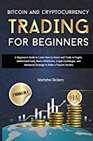 Bitcoin and Cryptocurrency Trading for Beginners