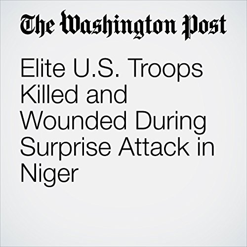Elite U.S. Troops Killed and Wounded During Surprise Attack in Niger copertina