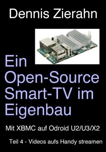 Ein Open-Source Smart-TV im Eigenbau - Teil 4 - Videos aufs Handy streamen