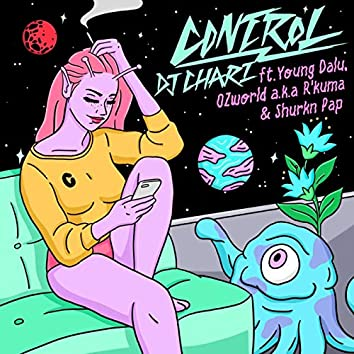 CONTROL (feat. Young Dalu, OZworld & Shurkn Pap)