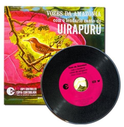 CD VOZES DA AMAZÔNIA E O CANTO DO UIRAPURU