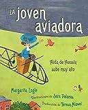 La joven aviadora (The Flying Girl): Aída de Acosta sube muy alto (Spanish Edition)
