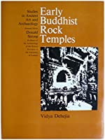Early Buddhist Rock Temples (Study in Ancient Art & Archaeology)