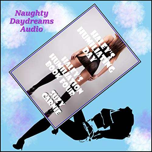 Haley's Humiliating Day: The Working Girl's Domination audiobook cover art