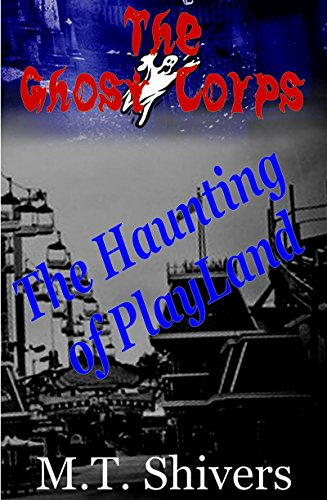 The Haunting of Playland (The Ghost Corps Book 1) (English Edition)