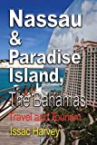 Nassau & Paradise Island, The Bahamas: Travel and Tourism