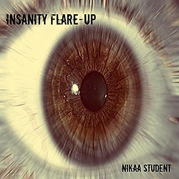 Insanity Flare-Up