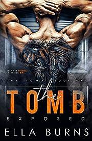 The Tomb: Exposed (A Dark Dystopian Prison Romance)