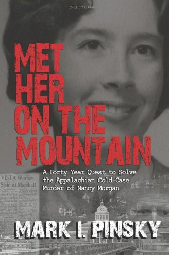 Image of Met Her on the Mountain: A Forty-Year Quest to Solve the Appalachian Cold-Case Murder of Nancy Morgan