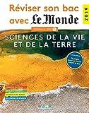 Réviser son bac avec Le Monde 2019 : Sciences de la vie et de la Terre, Terminale, série S
