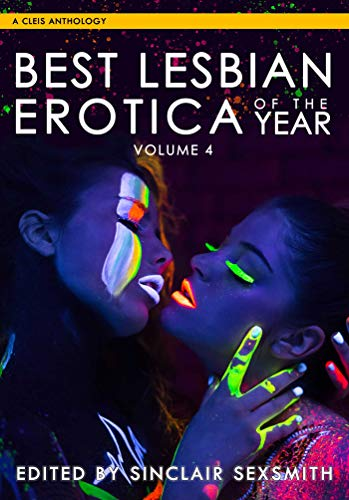Best Lesbian Erotica of the Year, Volume 4