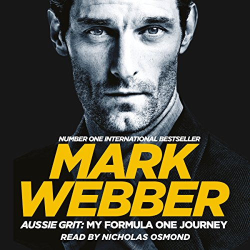 Aussie Grit: My Formula One Journey audiobook cover art